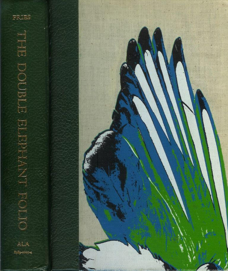 THE DOUBLE ELEPHANT FOLIO: The Story of Audubon's Birds of America. Waldemar Fries.