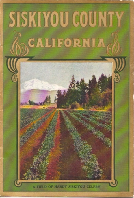 SISKIYOU COUNTY CALIFORNIA: Souvenir Edition. Issued by the Board of Supervisors and the Panama-Pacific International Exposition Commission, Siskiyou County, California 1915. Harold French.