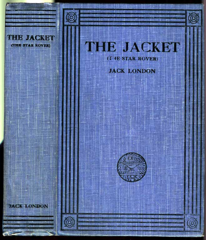 THE JACKET (The Star Rover). Jack London.