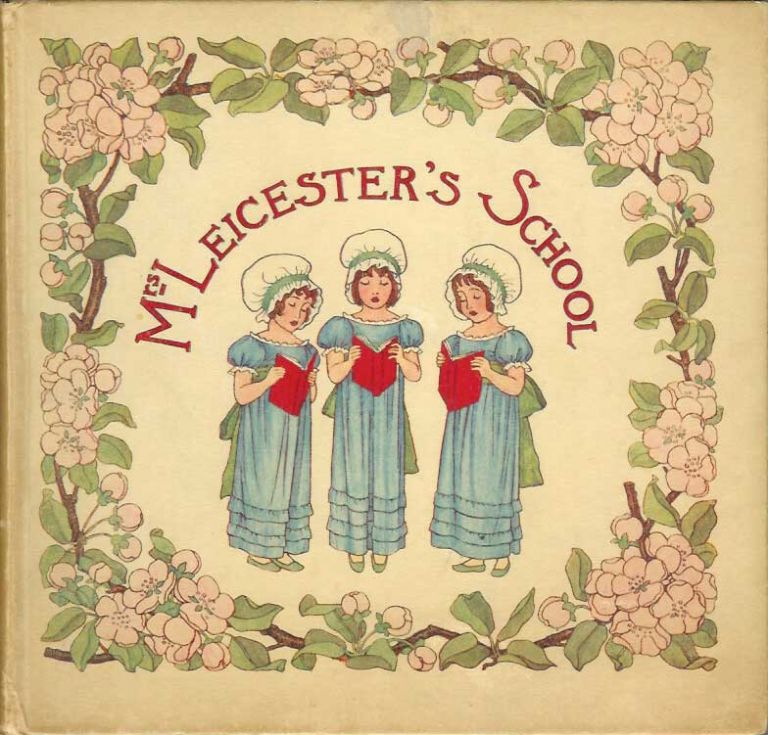 MRS. LEICESTER'S SCHOOL. Charles Lamb, Mary, Winifred Green, Mary.