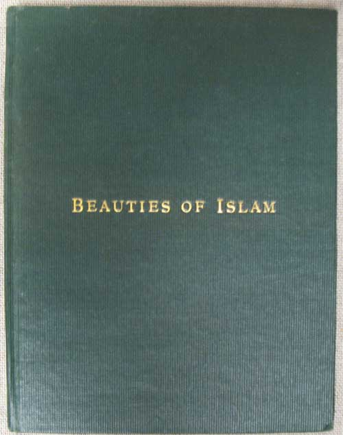 BEAUTIES OF ISLAM. Annie Besant.