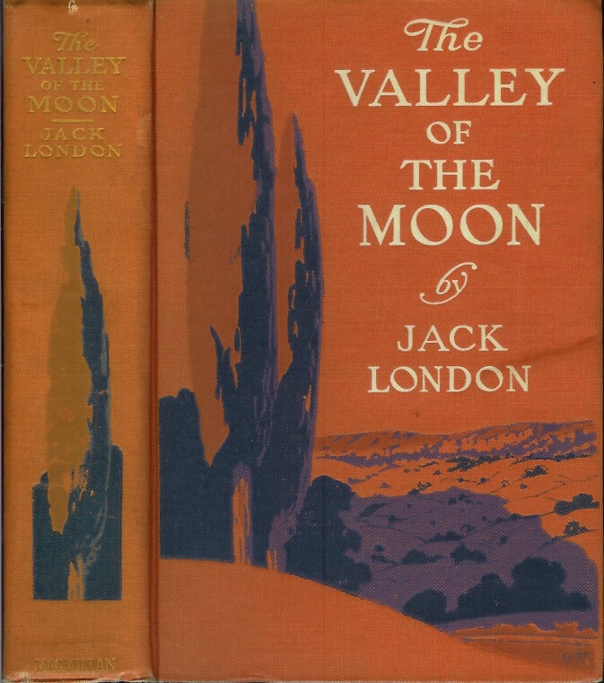 THE VALLEY OF THE MOON. Jack London.