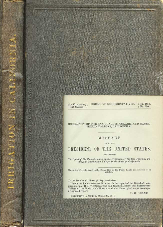 REPORT OF THE BOARD OF COMMISSIONERS ON THE IRRIGATION OF THE SAN JOAQUIN, TULARE, AND SACRAMENTO VALLEYS OF THE STATE OF CALIFORNIA. Lieut. Col. B. S. Alexander, Maj. George H. Mendell, Prof. George Davidson.