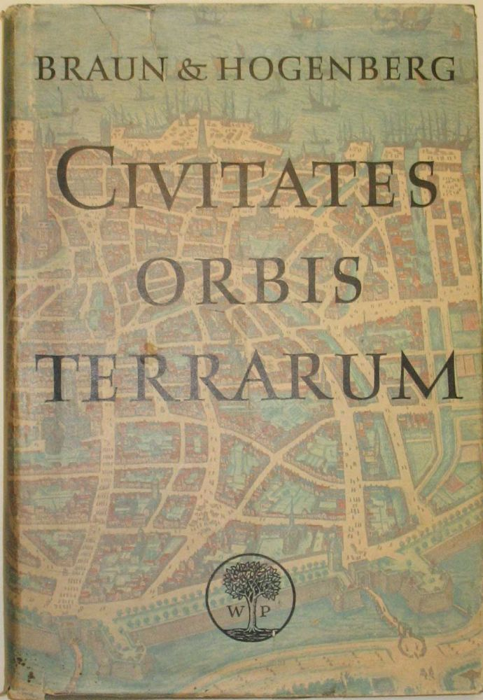 CIVITATES ORBIS TERRARUM: 'The Towns of the World' 1572-1618. Volume II, Parts 3/4. Braun, Hogenberg, R A. Skelton, Hogenberg.