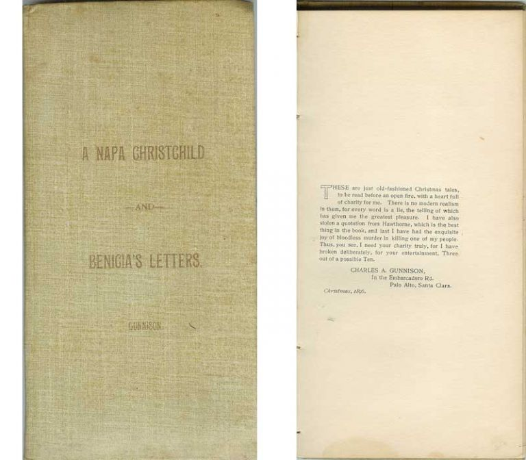 A NAPA CHRISTCHILD and BENICIA'S LETTERS. Charles A. Gunnison.