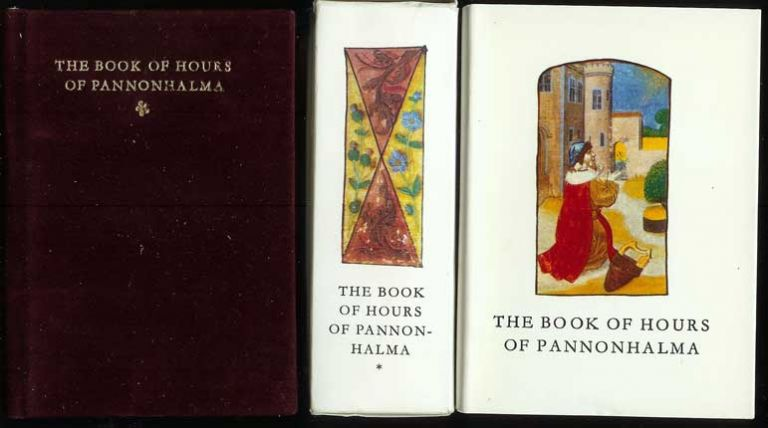 """THE BOOK OF HOURS OF PANNONHALMA. (The Codex Preserved in the Abbey of Pannonhalma) and accompanying volume """"Two Papers on the Codex . . ."""" Commentary, Floris Szabo, Elizabeth Soltesz."""
