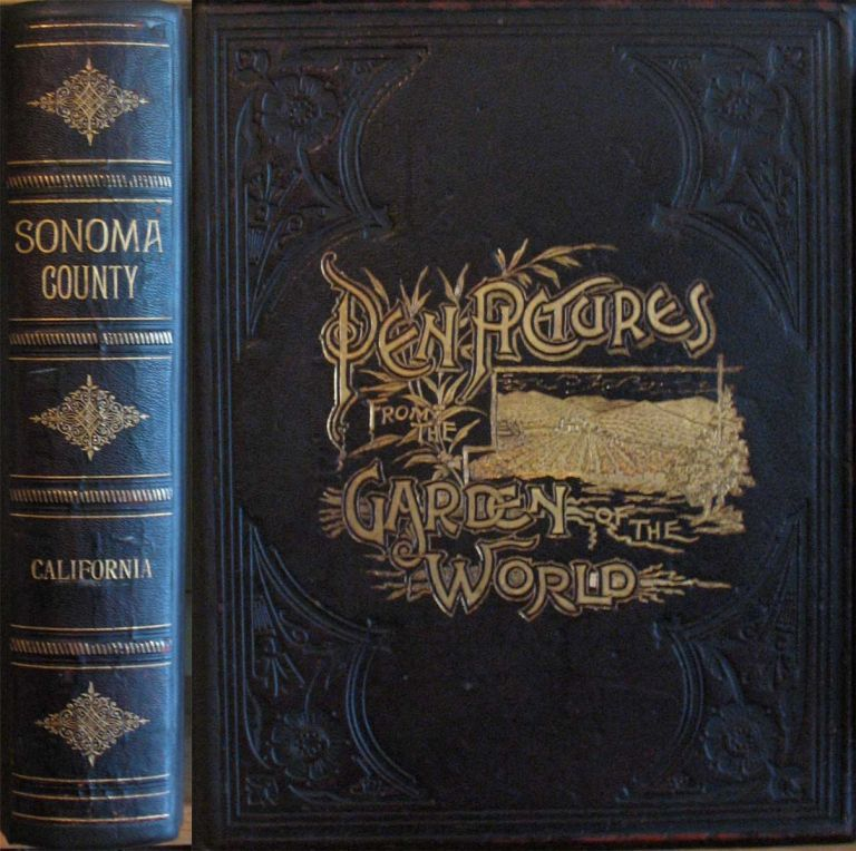 AN ILLUSTRATED HISTORY OF SONOMA COUNTY CALIFORNIA; Containing a History of the County of Sonoma from the Earliest Period of its Occupancy to the Present Time, together with Glimpses of its Prospective Future; with Profuse illustrations of its Beautiful Scenery, Full-Page Portraits of Some of its most Eminent Men, and Biographical Mention of Many of its Pioneers and also of Prominent Citizens of To-day. Lewis Publishing Co.