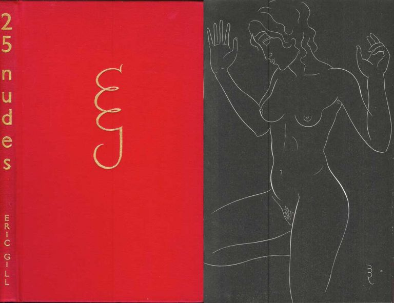 TWENTY-FIVE NUDES ENGRAVED BY ERIC GILL. With an Introduction. Eric Gill.