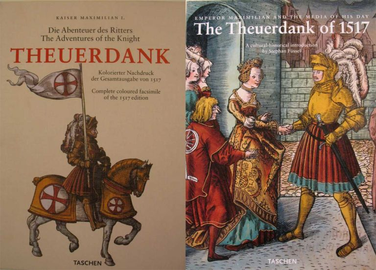 THE ADVENTURES OF THE KNIGHT THEUERDANK. Complete Coloured Facsimile of the 1517 Edition. Die Abenteuer des Ritters Theueredank. Kolorierter Nachdruck der Gesamtausgabe von 1517. (and companion volume) Emperor Maximilliam and the Media of His Day, The Theuerdank of 1517. A Cultural-historical introduction by Stephan Fussel. Stephen Kaiser Maximillian I. Fussel, and.