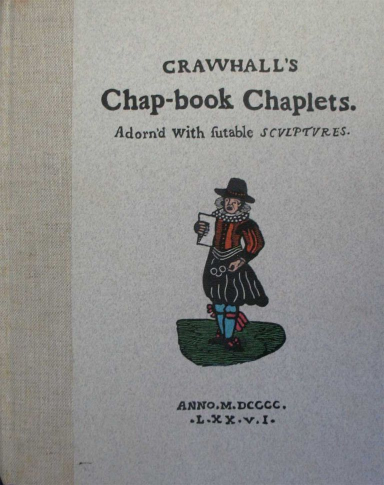 CRAWHALL'S CHAP-BOOK CHAPLETS. Joseph Crawhall.