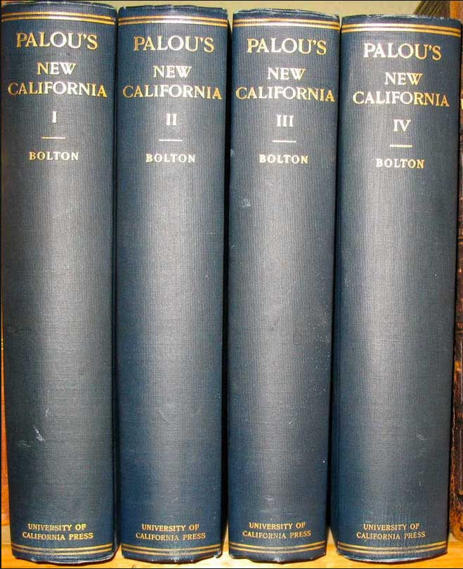 HISTORICAL MEMOIRS OF NEW CALIFORNIA. Translated into English from the Manuscript in the Archives of Mexico. (All 4 volumes autographed by Herbert Bolton). Fray Francisco Palou, Herbert Eugene Bolton.