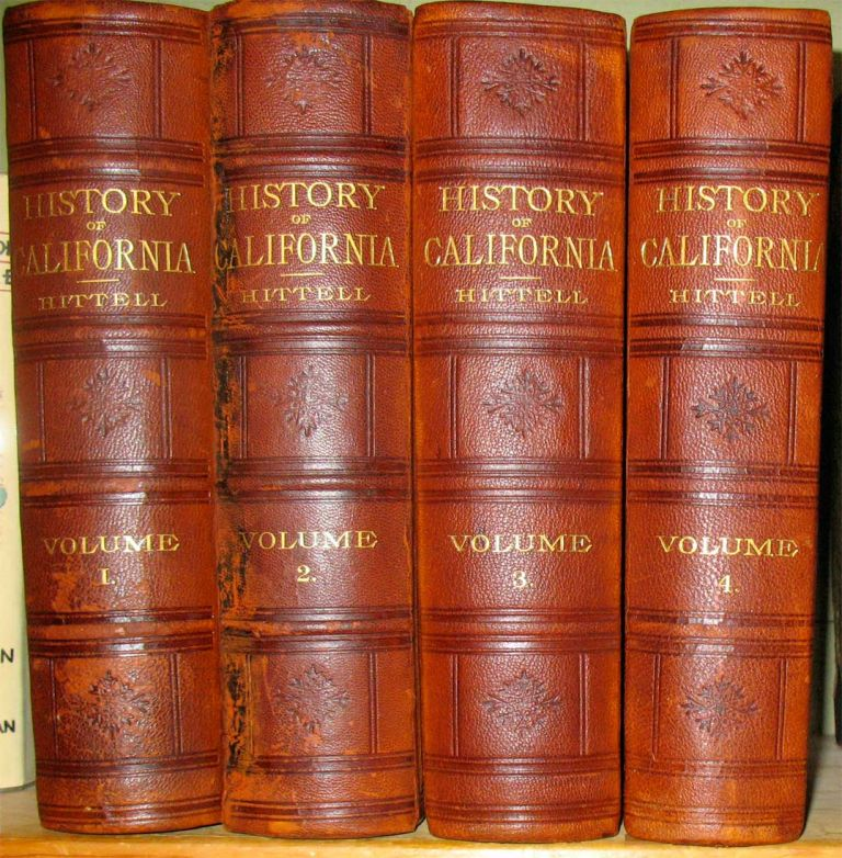 HISTORY OF CALIFORNIA (inscribed and signed by the author). Theodore H. Hittell.