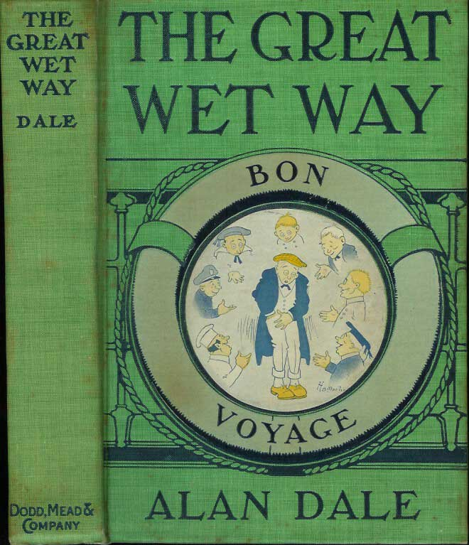 THE GREAT WET WAY. Alan Dale, H. B. Martin.