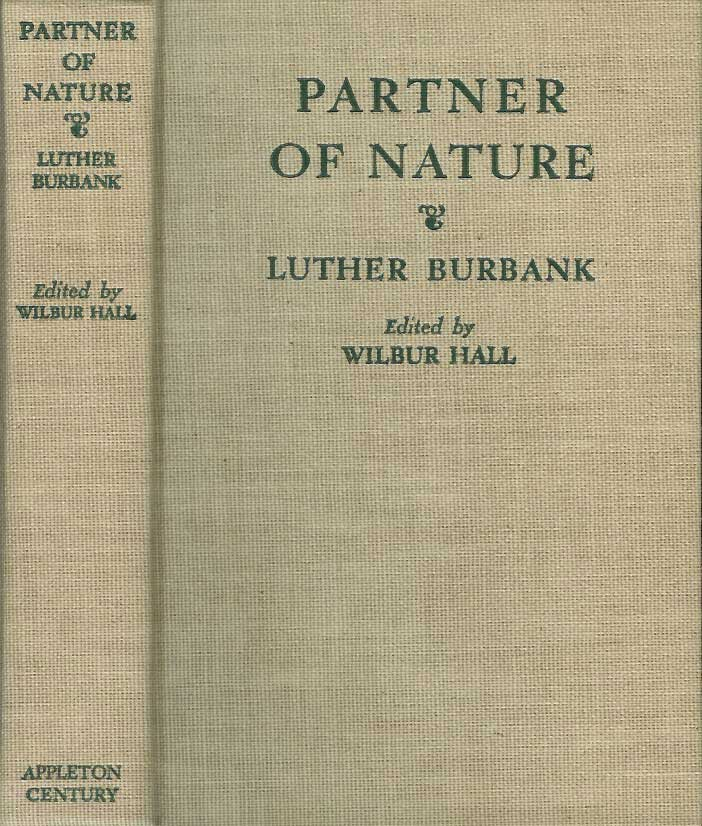 Partner of Nature, Burbank, Luther
