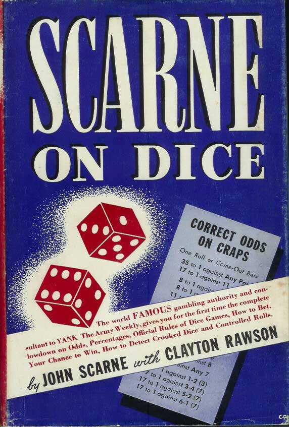SCARNE ON DICE. George Karger, John Scarne, Clayton Rawson.