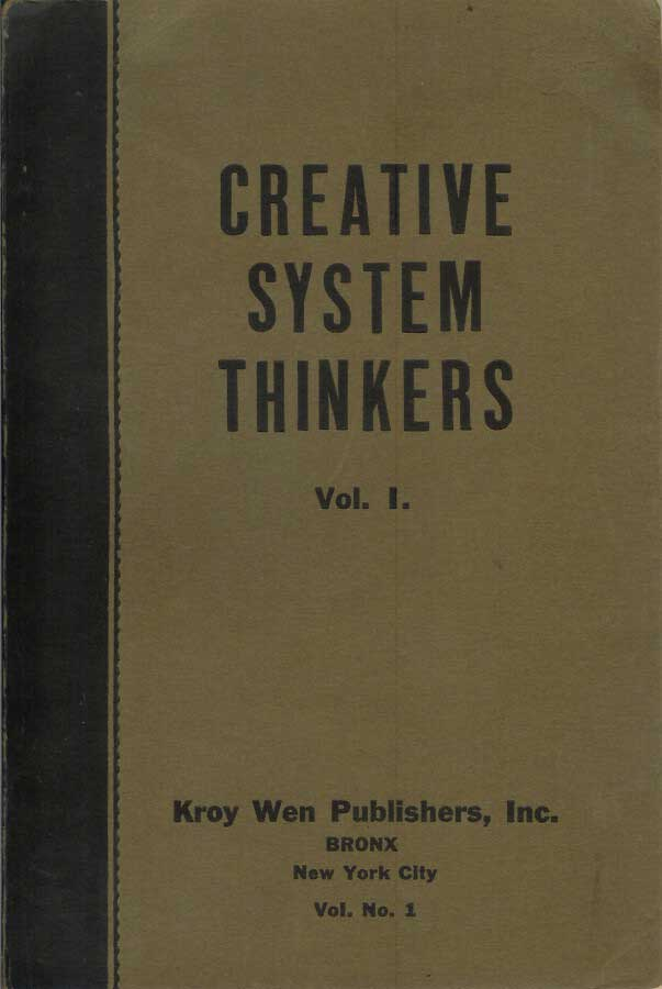 CREATIVE SYSTEM THINKERS (Volume I and Volume II). Anonymous.