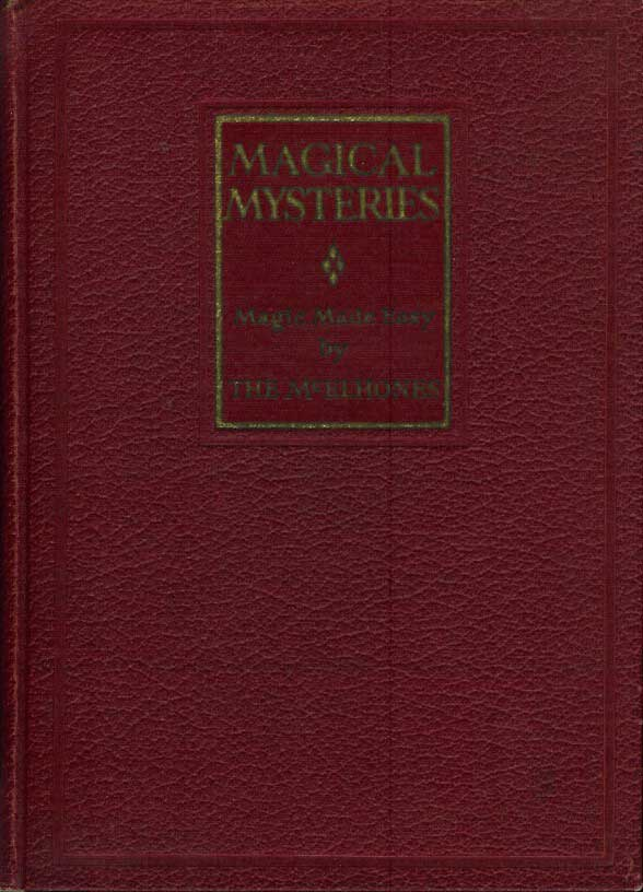 "MAGICAL MYSTERIES: Magic Made Easy. The McElhones, Peg and Fred ""Fritz"""