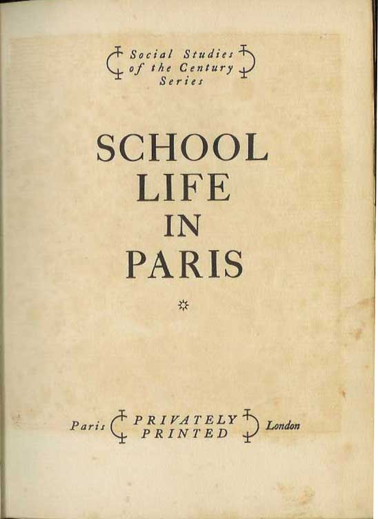 SCHOOL LIFE IN PARIS. Social Studies of the Century Series. Anonymous.