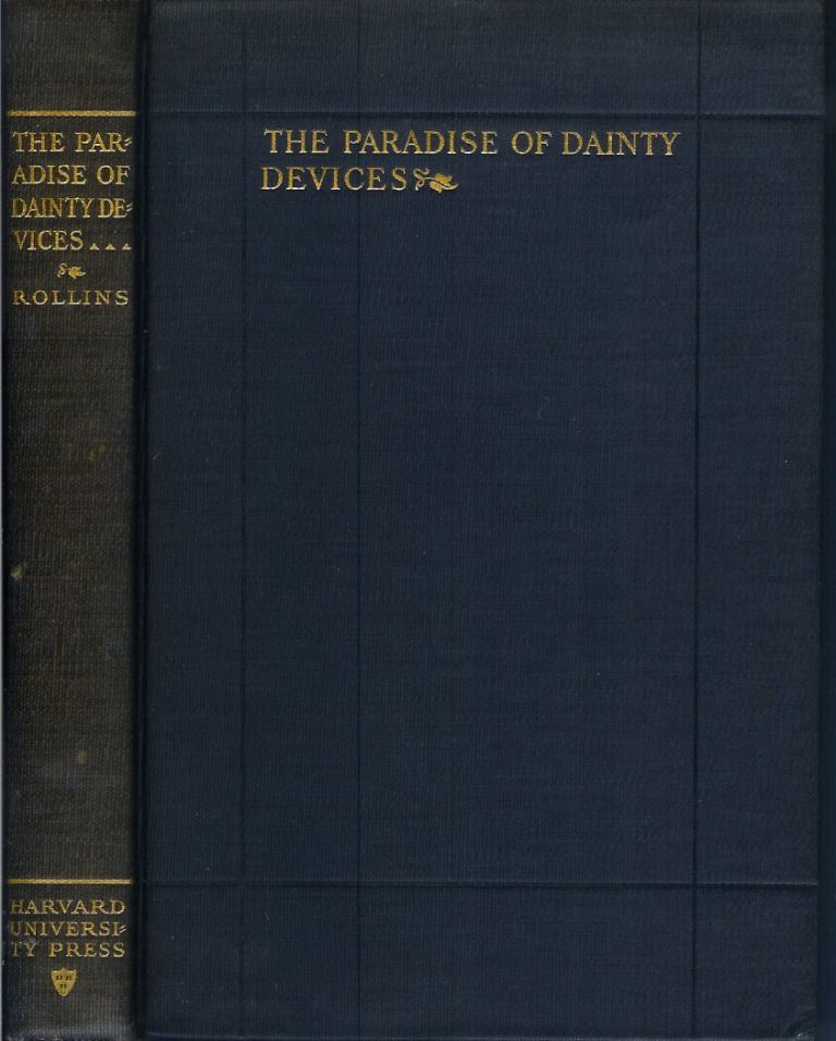 THE PARADISE OF DAINTY DEVICES (1576-1606). Hyder Edward Rollins.