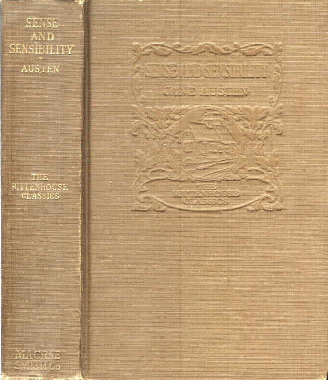 SENSE AND SENSIBILITY. (The Rittenhouse Classics). Jane Austen, C. E., H. M. Brock.
