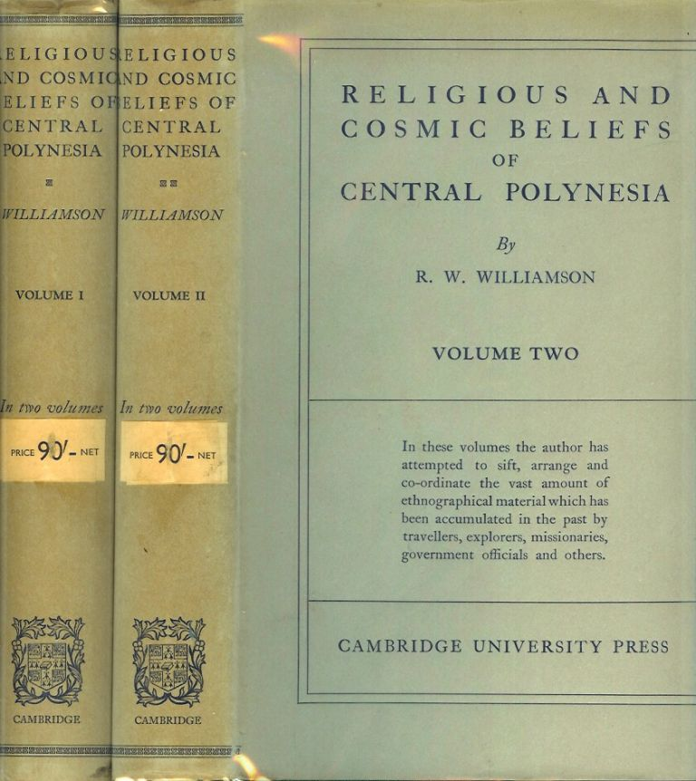 RELIGIOUS AND COSMIC BELIEFS OF CENTRAL POLYNESIA. Robert W. Williamson.