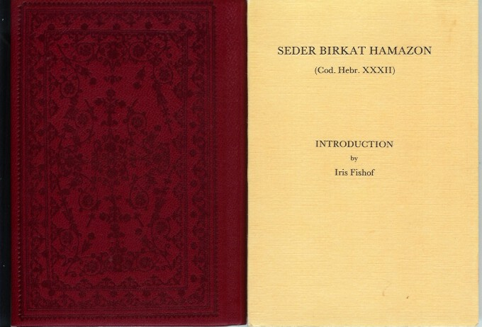 "GRACE AFTER MEALS and Other Bededictions (sic, i.e. Benedictions) : Facsimile of Cod. Hebr. XXXII in the Royal Library, Copenhagen. Introduction by Iris Fishof. [Cover title of ""Introduction"" volume: SEDER BIRKAT HAMAZON (Cod. Hebr. XXXII)]. Iris Fishof."