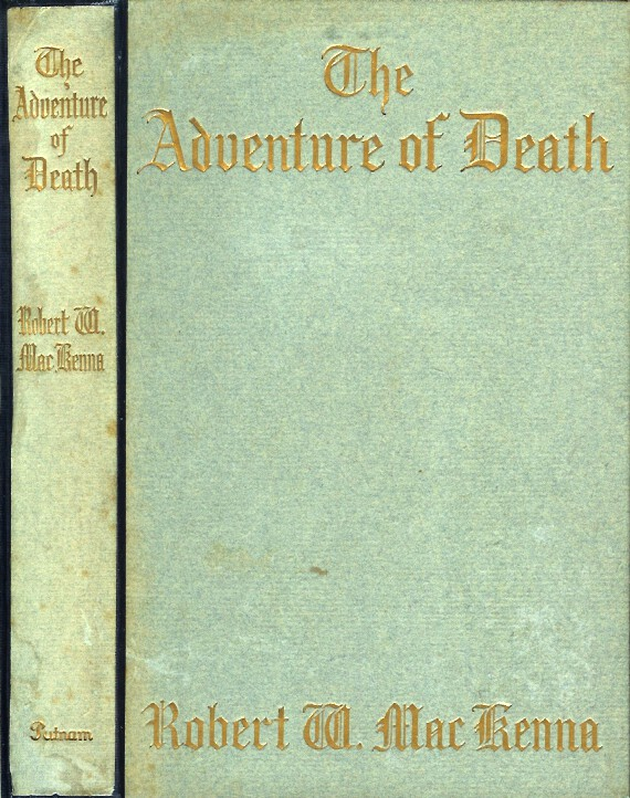 THE ADVENTURE OF DEATH. Robert W. Mackenna.