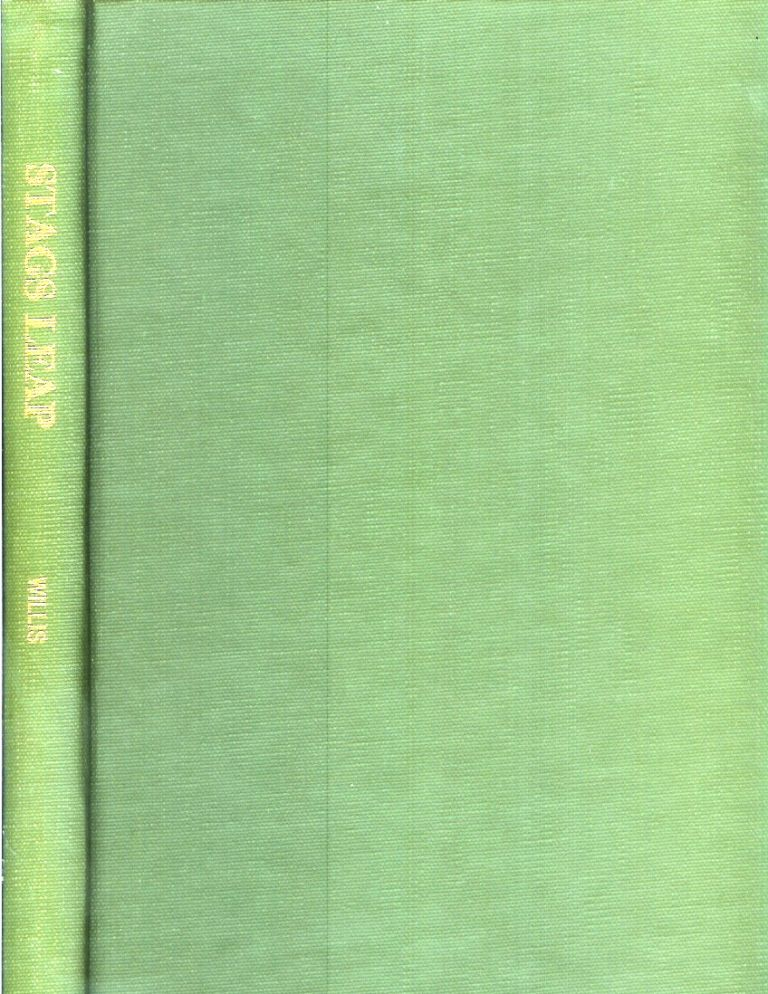 STAGS LEAP: Biography of a Manor House. Joseph Willis, Rose H.