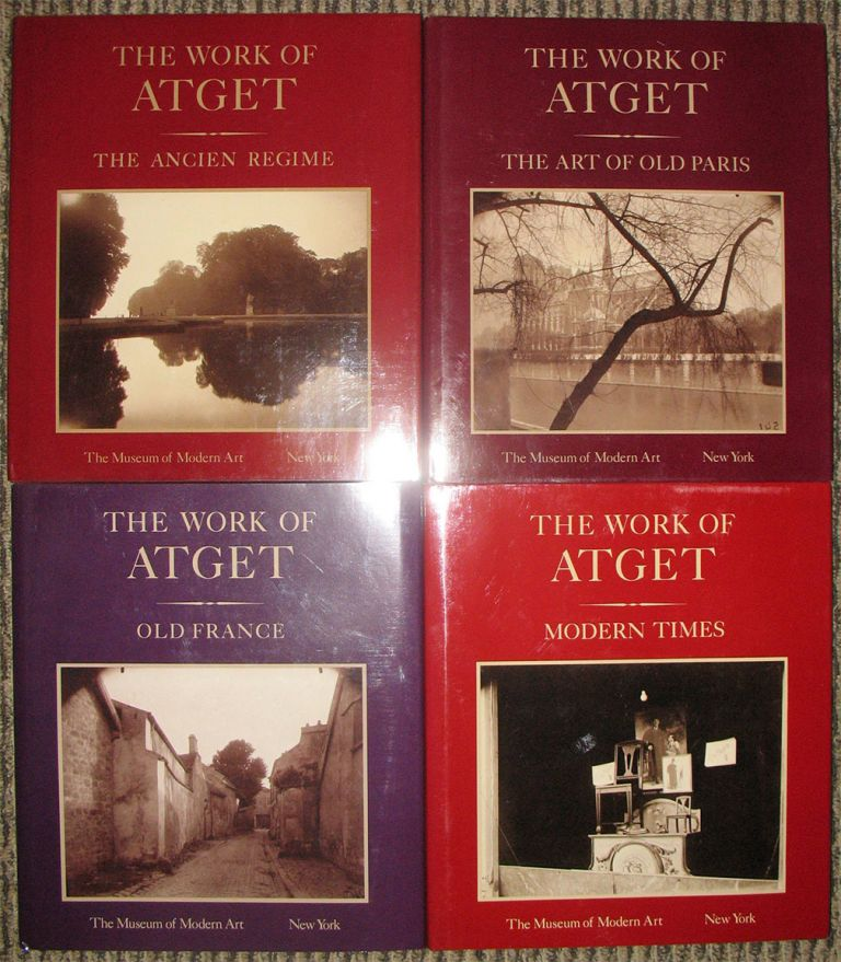 THE WORK OF ATGET: Volume I - Old France; Volume II - The Art of Old Paris; Volume III - The Ancien Regime; Volume IV - Modern TImes. [4 volumes, complete]. John Szarkowski, Maria Morris Hambourg.