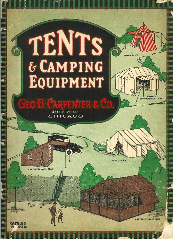 TENTS, AWNINGS, FLAGS AND COVERS. Camping/Outfitting, Geo. B. Carpenter Co.