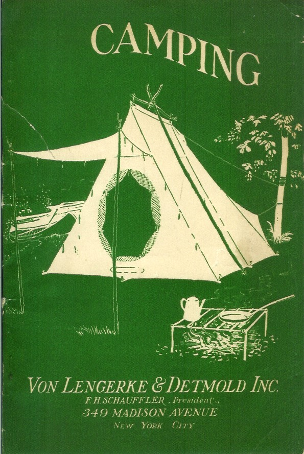 TENT AND CAMP OUTFITTING HEADQUARTERS, 1923. Camping/Outfitting, Von Lengerke, Detmold Inc.
