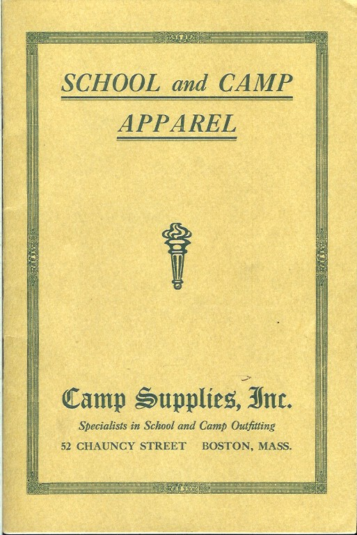 SCHOOL AND CAMP APPAREL. (cover title). Camping/Outfitting, Inc Camp Supplies.