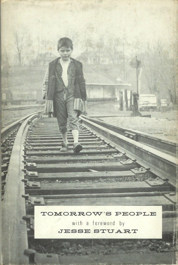 TOMORROW'S PEOPLE: A Storm in Harlan, Kentucky. In facsimile with a foreword by Jesse Stuart. Jesse Stuart., Lee Pennington.