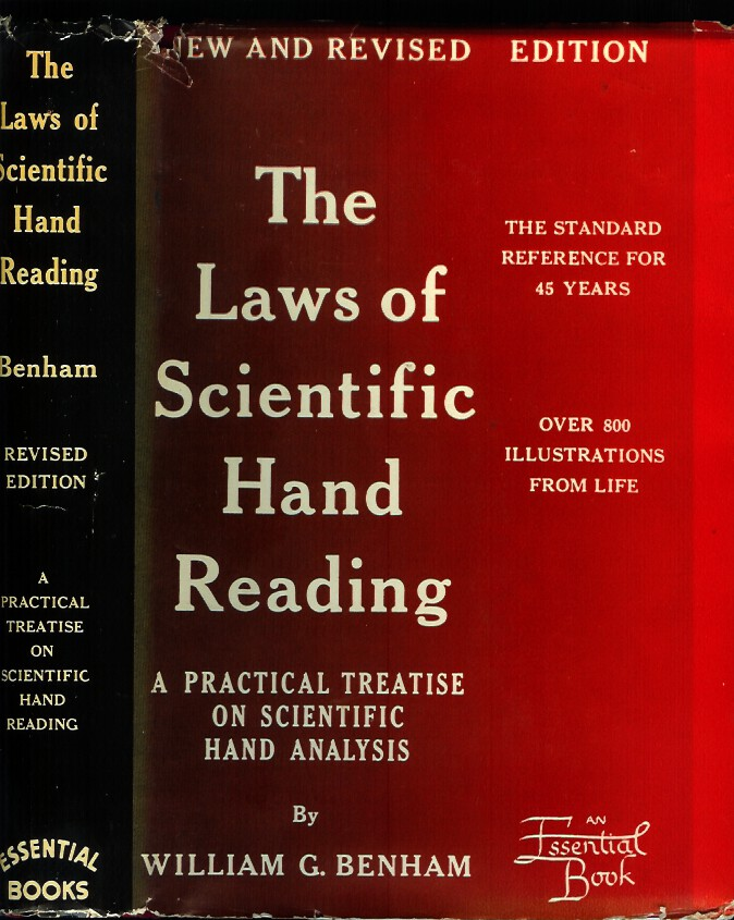 THE LAWS OF SCIENTIFIC HAND READING: A Practical Treatise on the Art Commonly Called Palmistry. William G. Benham.