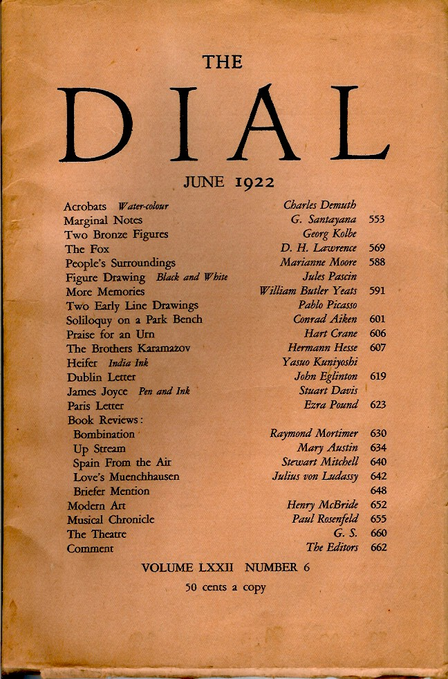 THE DIAL, JUNE 1922. (Volume LXXII Number 6). D. H. Lawrence, Marianne Moore, William Butler Yeats, Hart Crane, Herman Hesse, Ezra Pound, Mary Austin.