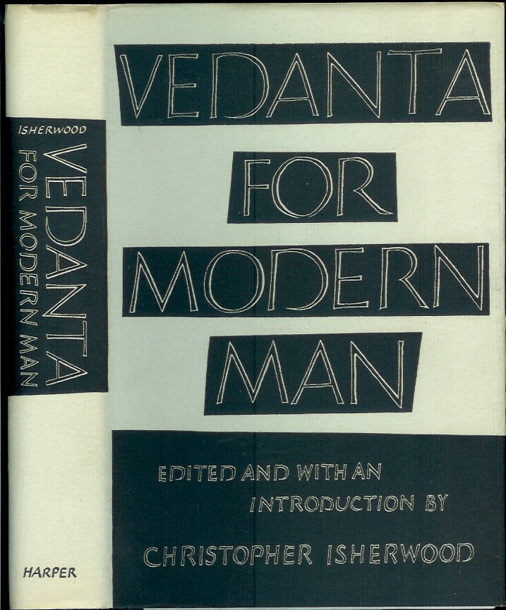 VEDANTA FOR MODERN MAN. Edited and, Christopher Isherwood.