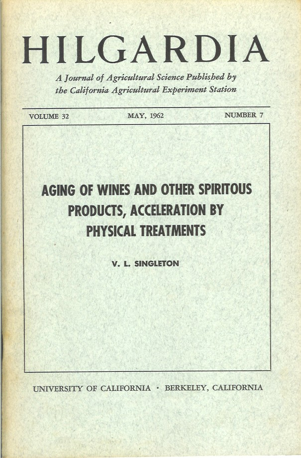 AGING OF WINES AND OTHER SPIRITOUS PRODUCTS, ACCELERATION BY PHYSICAL TREATMENTS. (Hilgardia, Vol. 32, No. 7. May, 1962). V. L. Singleton.
