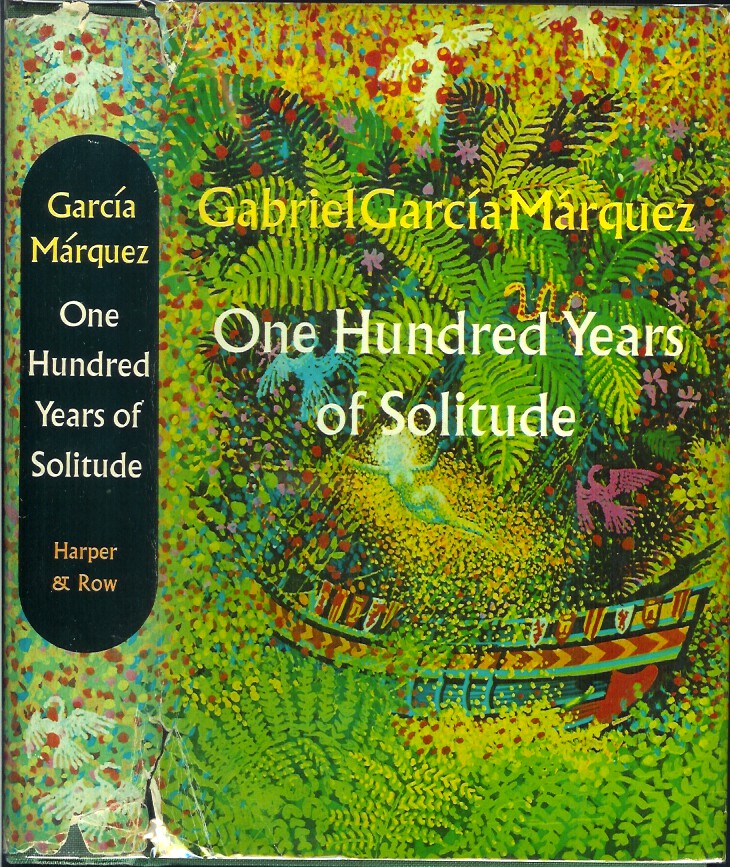 ONE HUNDRED YEARS OF SOLITUDE. Gabriel Garcia Marquez, Gregory Rabassa.