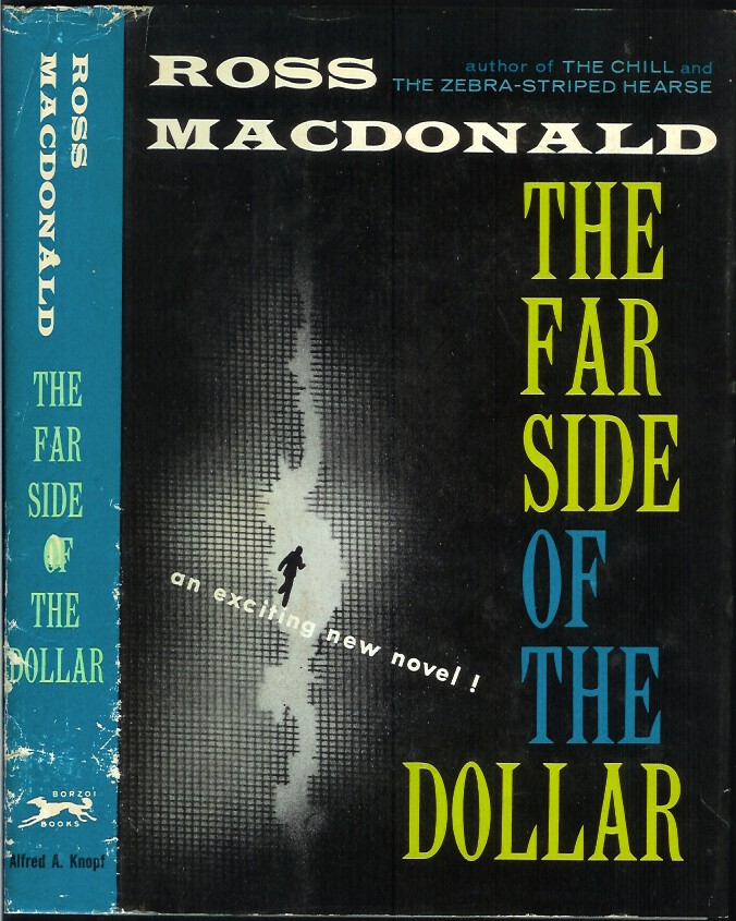 THE FAR SIDE OF THE DOLLAR. Ross Macdonald.