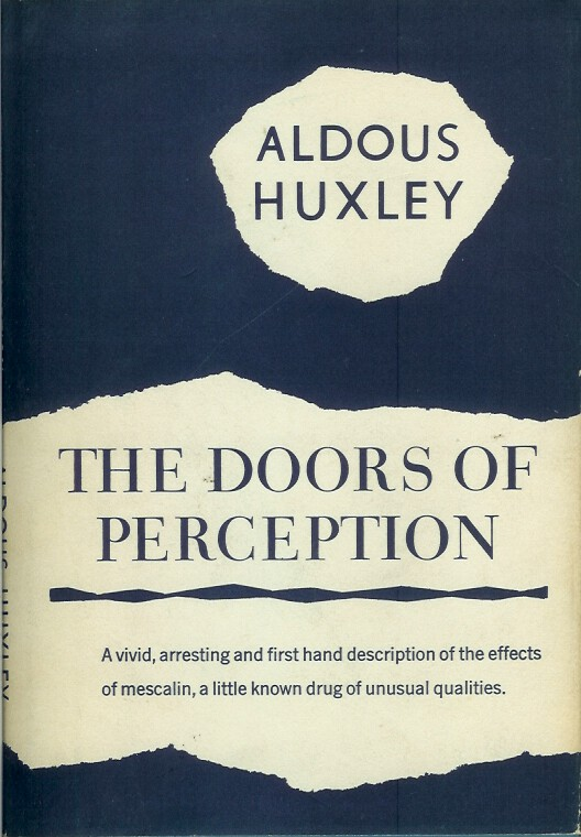 THE DOORS OF PERCEPTION. Aldous Huxley.