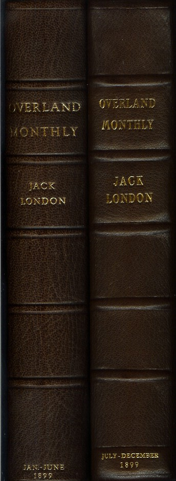 "OVERLAND MONTHLY: Vol. XXXIII, Second Series, January - June (and) Vol. XXXIV, Second Series, July - December. Two bound volumes containing 6 monthly numbers each). Original publications of 8 short stories later collected in London's first book ""The Son of the Wolf."" Jack London."