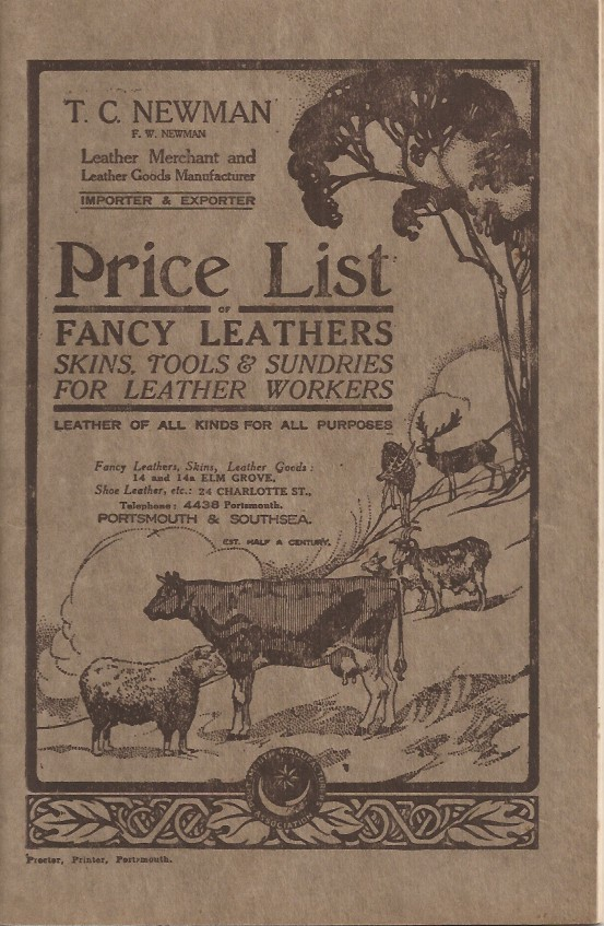 T. C. Newman, F. W. Newman Leather Merchant and Leather Goods Manufacturer, Importer & Exporter. PRICE LIST: Fancy Leathers, Skins, Tools & Sundries for Leather Workers. Leather of All Kinds for All Purposes, etc. Leather Goods Trade Catalogue.