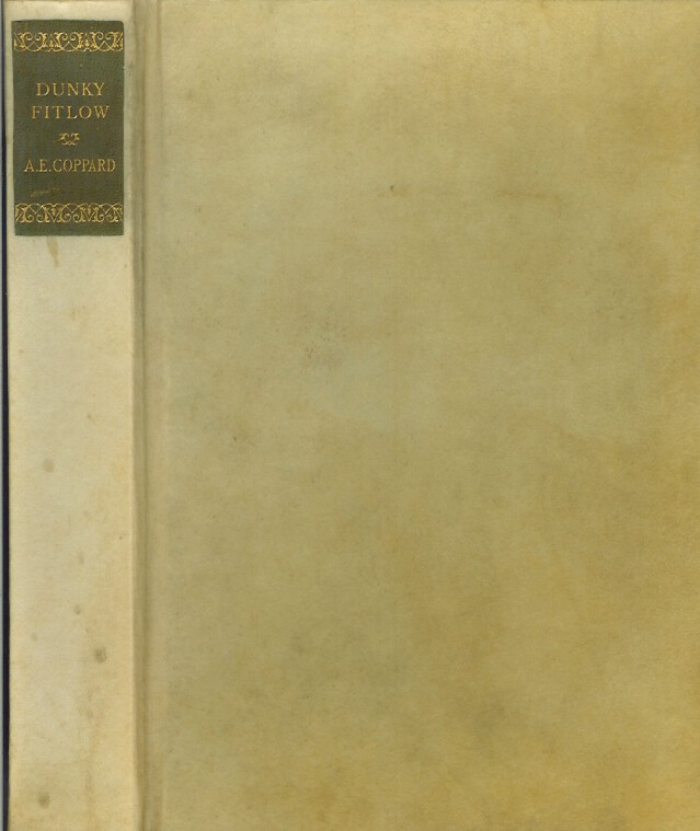 DUNKY FITLOW: Tales by A. E. Coppard. A. E. Coppard.