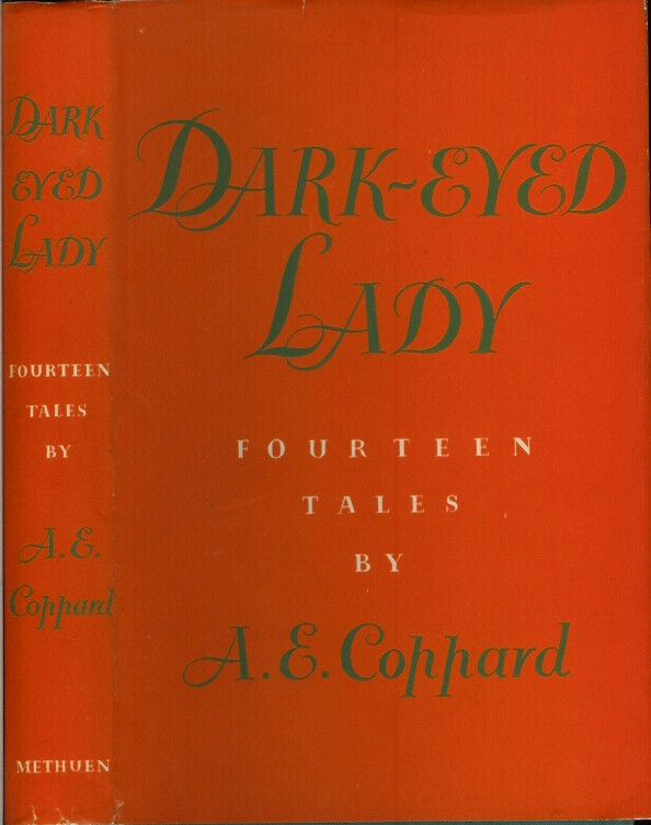 DARK-EYED LADY: Fourteen Tales by A. E. Coppard. A. E. Coppard.