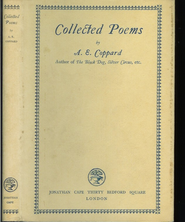THE COLLECTED POEMS. A. E. Coppard.
