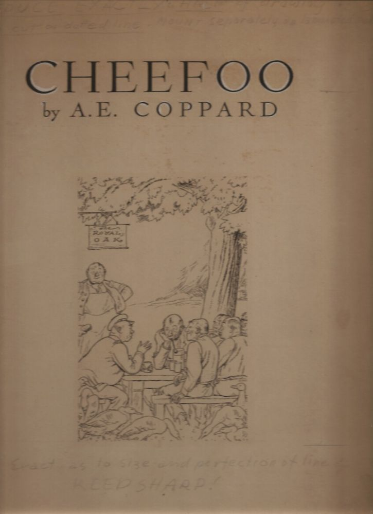 CHEEFOO. (with original artwork for title-page and text illustration). A. E. Coppard.