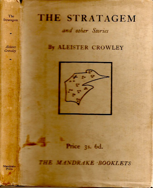 THE STRATAGEM AND OTHER STORIES. Aleister Crowley.