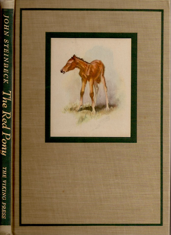 THE RED PONY. John Steinbeck.