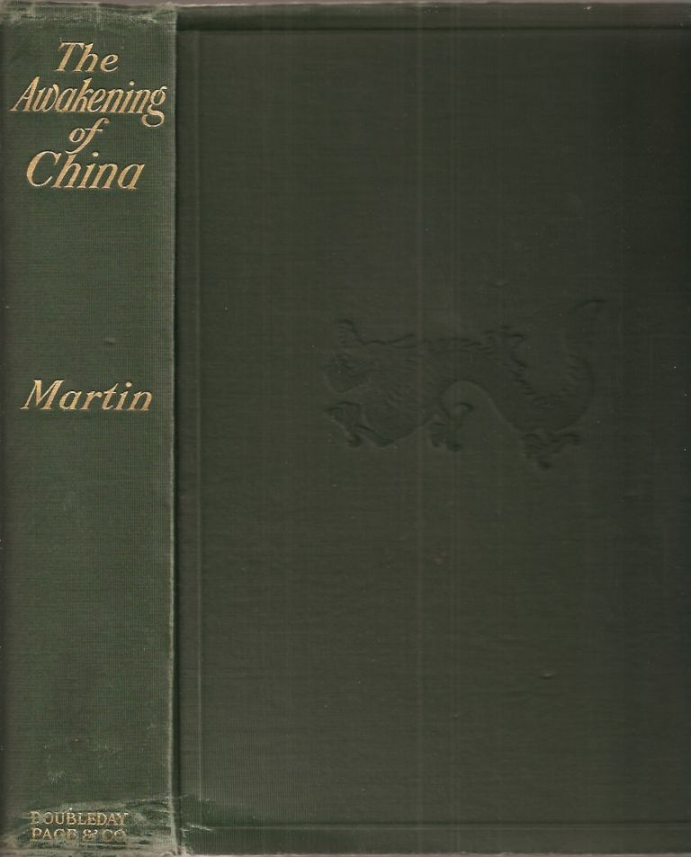 THE AWAKENING OF CHINA. W. A. P. Martin.