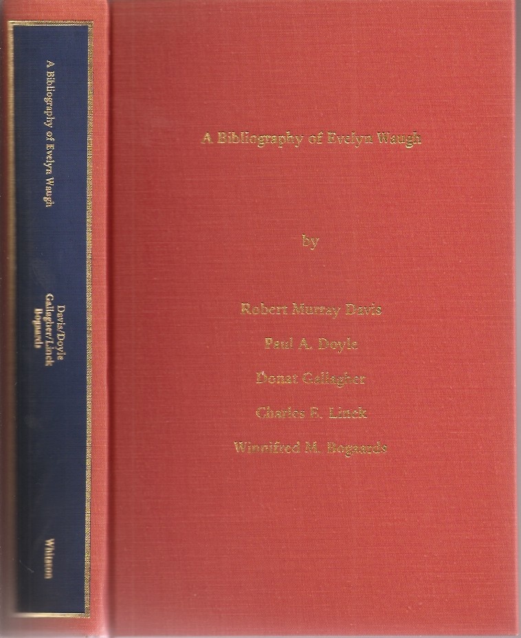 A BIBLIOGRAPHY OF EVELYN WAUGH. Evelyn Waugh, Robert Murray Davis.